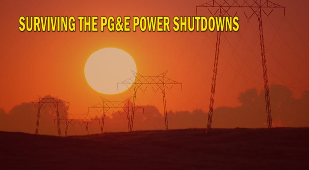 Surviving the PG&E Power Shutdowns, Part Three
